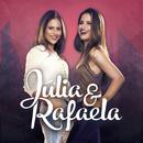 Júlia & Rafaela/Júlia & Rafaela