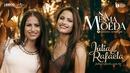 Na Mesma Moeda/Júlia & Rafaela