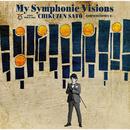 My Symphonic Visions ~CORNERSTONES 6~ (feat. 新日本フィルハーモニー交響楽団)/佐藤竹善
