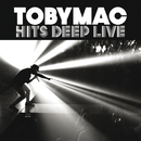 Hits Deep Live/TobyMac