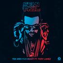 Tek Weh Yuh Heart (feat. Tory Lanez)/Sean Paul