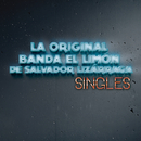 Singles/La Original Banda El Limón de Salvador Lizárraga