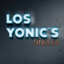 Singles/Los Yonic's