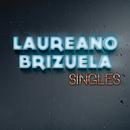Singles/Laureano Brizuela
