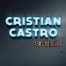 Singles/Cristian Castro