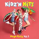 Mega Party Vol. 1/Kidz'n Hits