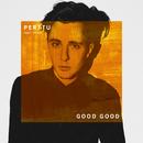 Good Good (feat. Yates)/Perttu