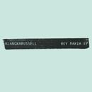 Hey Maria - EP/Klangkarussell