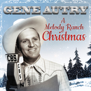 Gene Autry: A Melody Ranch Christmas/Gene Autry