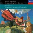 Mendelssohn: Symphonies Nos. 1 & 5/Vladimir Ashkenazy, Deutsches Symphonie-Orchester Berlin
