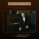 Moje Serce To Jest Muzyk, Czyli Polskie Standardy/Rafał Brzozowski
