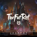 Jackpot/TheFatRat