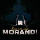 Keep You Safe/Morandi