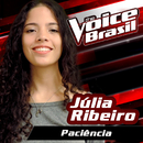 Paciência (The Voice Brasil 2016)/Júlia Ribeiro