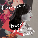 Buena Vida En Concert (Live)/Florence K