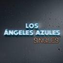 Singles/Los Ángeles Azules