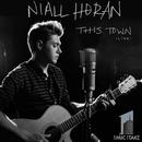 This Town (Live, 1 Mic 1 Take)/Niall Horan