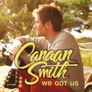 We Got Us/Canaan Smith