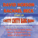 Stars Of Chitty Chitty Bang Bang Present Hit Songs From The Musical/David Hobson, Rachael Beck