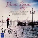 Puccini Romance/Antoinette Halloran, Rosario La Spina, Queensland Symphony Orchestra, Stephen Mould