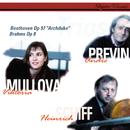 """Beethoven: Piano Trio No. 7 """"Archduke"""" / Brahms: Piano Trio No. 1/Viktoria Mullova, Heinrich Schiff, André Previn"""
