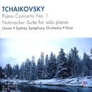 Tchaikovsky: Piano Concerto No. 1, Nutcracker Suite For Solo Piano/Rem Urasin, Sydney Symphony Orchestra, János Fürst