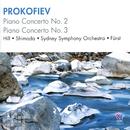 Prokofiev: Piano Concerto No. 2, Piano Concerto No. 3/Daniel Hill, Ayano Shimada, Sydney Symphony Orchestra, János Fürst