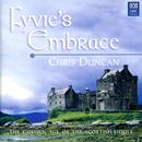 Fyvie's Embrace: The Golden Age Of The Scottish Fiddle/Chris Duncan, Catherine Strutt, Julian Thompson