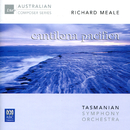 Richard Meale: Cantilena Pacifica/Tasmanian Symphony Orchestra, Richard Mills, Dobbs Franks