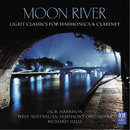 Moon River: Light Classics For Harmonica & Clarinet/Jack Harrison, West Australian Symphony Orchestra, Richard Mills