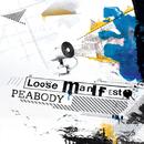 Loose Manifesto/Peabody