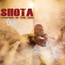 Dancing In The Sun/Shota