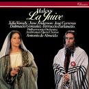 Halévy: La Juive/Antonio de Almeida, Julia Varady, José Carreras, June Anderson, Philharmonia Orchestra