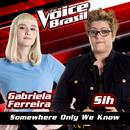 Somewhere Only We Know (The Voice Brasil 2016)/Gabriela Ferreira, Sih