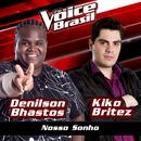 Nosso Sonho (The Voice Brasil 2016)/Denilson Bhastos, Kiko Britez