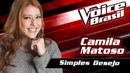 Simples Desejo (The Voice Brasil 2016 / Audio)/Camila Matoso