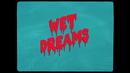 Wet Dreams/Saya