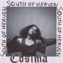 South Of Heaven/Cosima