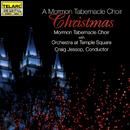 A Mormon Tabernacle Choir Christmas/Mormon Tabernacle Choir, Orchestra at Temple Square, Craig Jessop