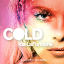 Cold (Acoustic Version)/Ida LaFontaine