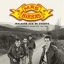 Maldita Sea Mi Suerte (Discografía Completa 1985 - 1993)/Más Birras