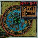 Planet Drum(25th Anniversary)/Mickey Hart
