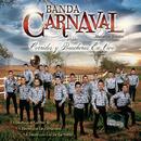 Corridos Y Rancheras En Vivo (En Vivo Desde Mazatlán, Sinaloa/México 2016)/Banda Carnaval
