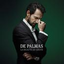 La beauté du geste(Deluxe)/De Palmas