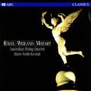 Ravel – Weiland – Mozart/Australian String Quartet, Marie-Noëlle Kendall