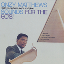 Sounds For The '60's!/Onzy Matthews
