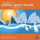 The Best Ever Sydney Opera House Collection Vol. 1 – Beethoven Symphonies No. 5 & 7/Sydney Symphony Orchestra, Willem van Otterloo