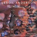 Leroy Anderson: The Waltzing Cat/Melbourne Symphony Orchestra, Paul Mann, Simon Tedeschi, Geoffrey Payne