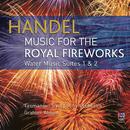 Handel: Music For The Royal Fireworks/Tasmanian Symphony Orchestra, Graham Abbott