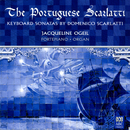 The Portuguese Scarlatti: Keyboard Sonatas By Domenico Scarlatti/Jacqueline Ogeil